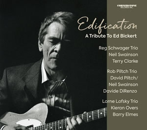 A Tribute to Ed Bickert, 2017, Cornerstone Records
